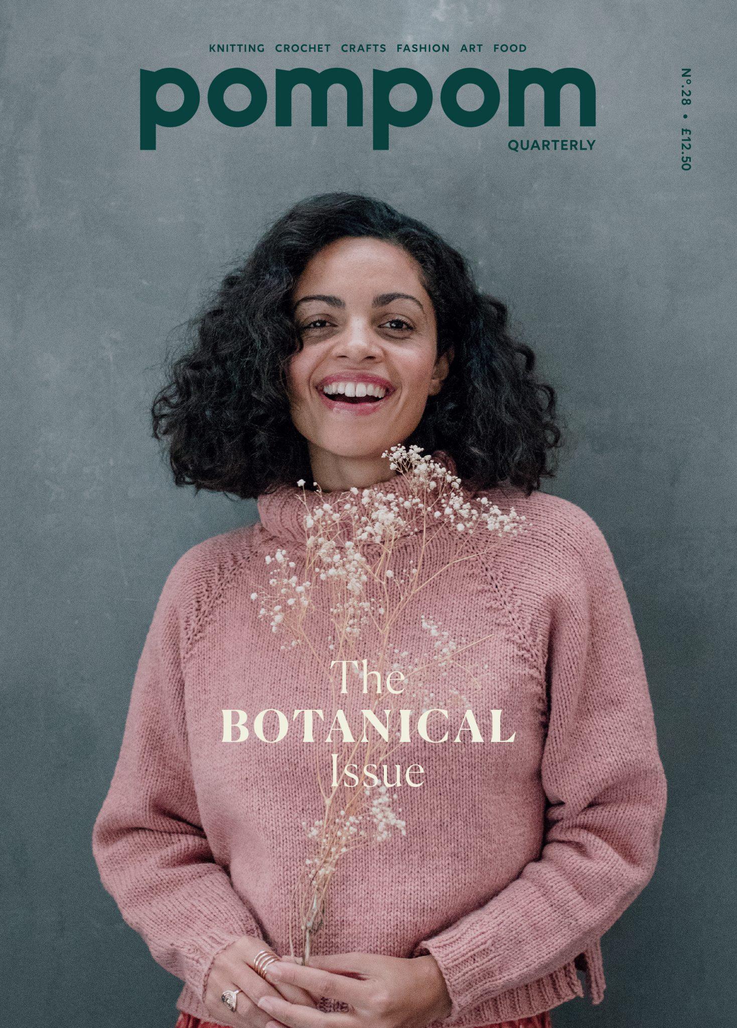 Pom Pom Quarterly Issue 28 Spring 2019: The Botanical Issue