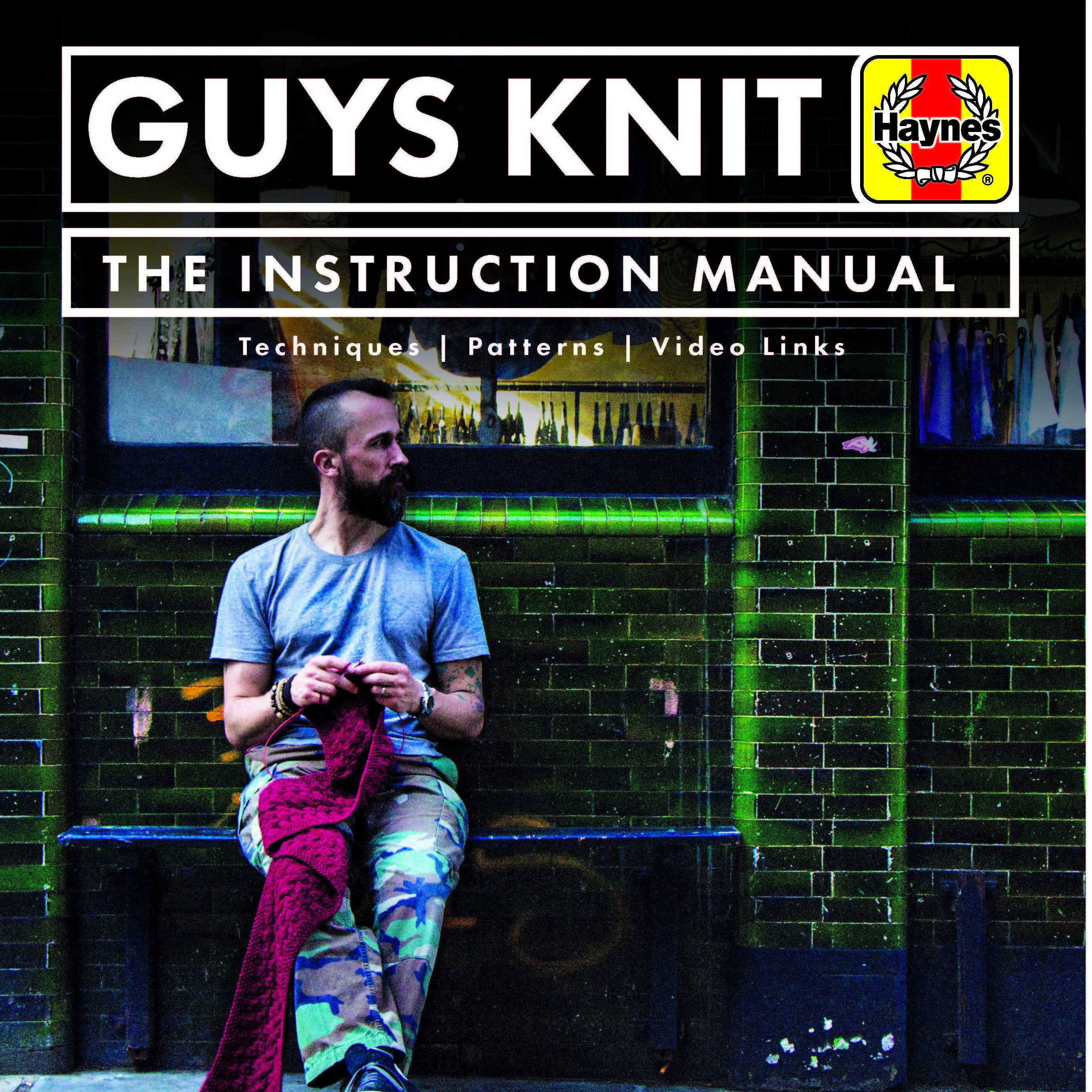 Sockmatician Guys Knit - The Instruction manual