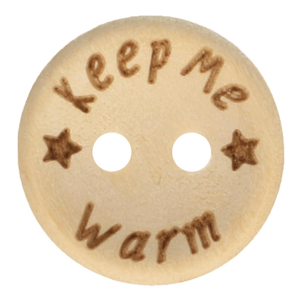 "Puunappi ""Keep me warm"" 20 mm"