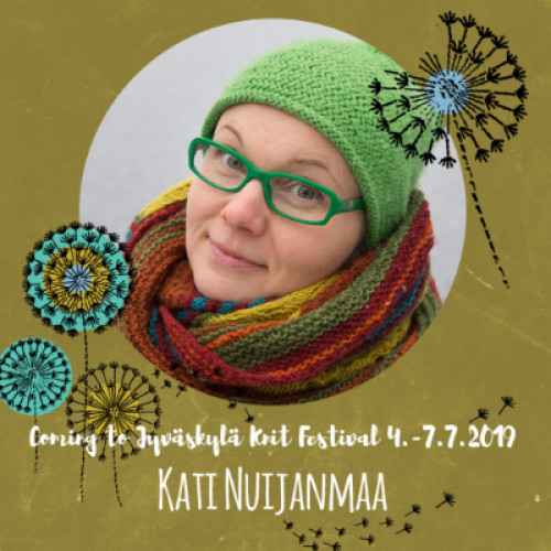 Thu July 4, 14-17 KATI NUIJANMAA: Neulomisen ABC (FI)