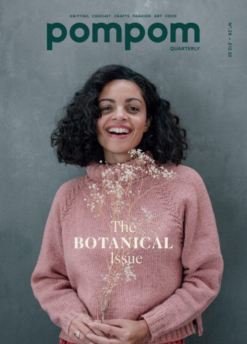 Pom Pom Quarterly Issue 28 Spring 2019: The Botanical Issue