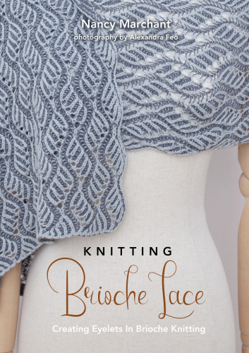 Nancy Marchant - Knitting Brioche Lace