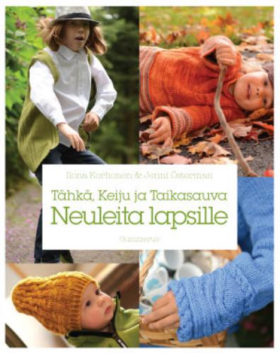 Tähkä, Keiju ja Taikasauva - Neuleita lapsille